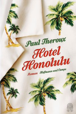 Hotel Honolulu, Paul Theroux