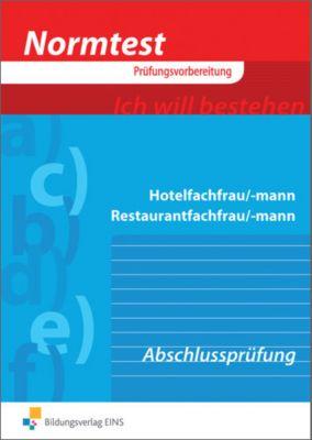 Hotelfachfrau/-mann, Restaurantfachfrau/-mann, Vorbereitung auf die Abschlussprüfung, Cornelia Geißler