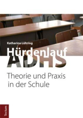 Hürdenlauf ADHS, Katharina Lühring