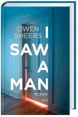 I Saw a Man, Owen Sheers