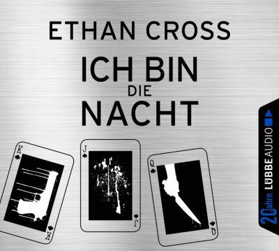 Ich bin die Nacht, 6 Audio-CDs, Ethan Cross
