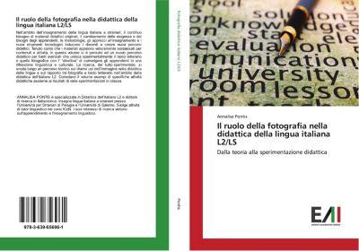 Il ruolo della fotografia nella didattica della lingua italiana L2/LS, Annalisa Pontis