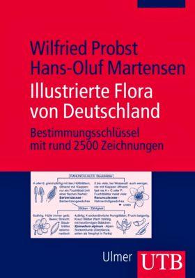 Illustrierte Flora von Deutschland, Wilfried Probst, Hans-Oluf Martensen