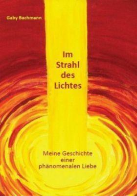 Im Strahl des Lichtes, Gaby Bachmann