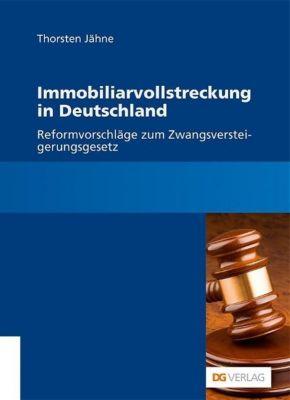 Immobiliarvollstreckung in Deutschland, Thorsten Jähne