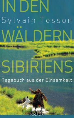 In den Wäldern Sibiriens, Sylvain Tesson