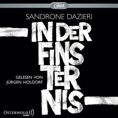 In der Finsternis, 3 mp3-CDs, Sandrone Dazieri