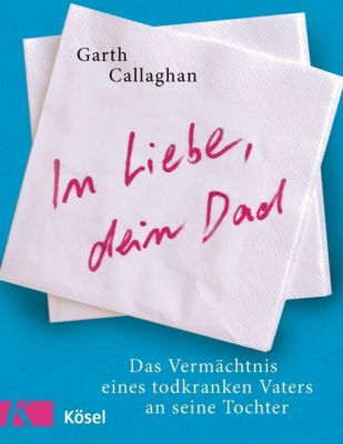 In Liebe, dein Dad, Garth Callaghan