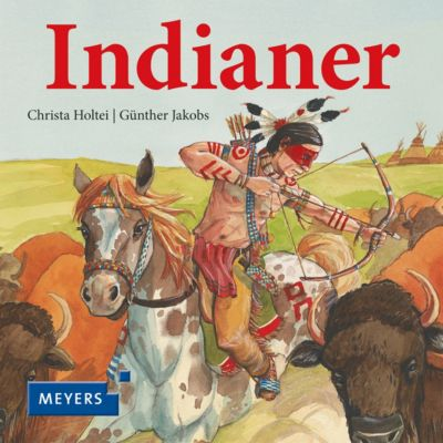 Indianer, Christa Holtei, Günther Jakobs