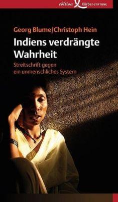 Indiens verdrängte Wahrheit, Georg Blume, Christoph Hein