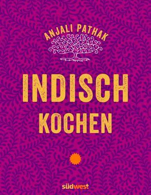Indisch kochen, Anjali Pathak