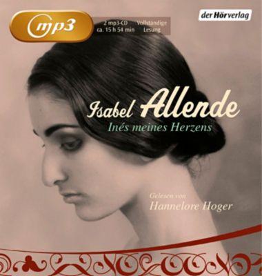 Inés meines Herzens, 2 MP3-CDs, Isabel Allende