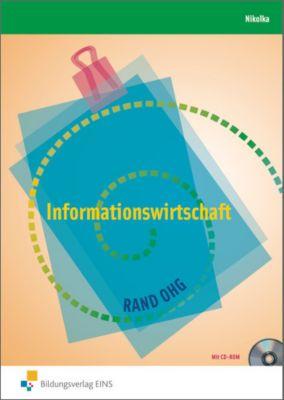 Informationswirtschaft für Berufsfachschule und Berufsgrundschuljahr, m. CD-ROM, Jürgen Nikolka
