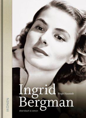 Ingrid Bergman, Birgit Haustedt