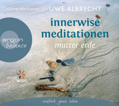 Innerwise Meditation, 1 Audio-CD, Uwe Albrecht