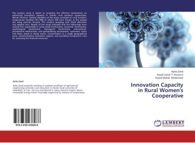 Innovation Capacity in Rural Women's Cooperative, Azita Zand, Seyed Jamal F. Hosseini, Seyed Mehdi Mirdamadi