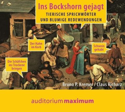 Ins Bockshorn gejagt, 1 Audio-CD, Bruno P. Kremer, Klaus Richarz