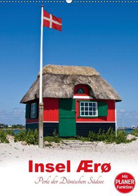 Insel Ærø - Perle der Dänischen Südsee (Wandkalender 2018 DIN A2 hoch), Carina-Fotografie