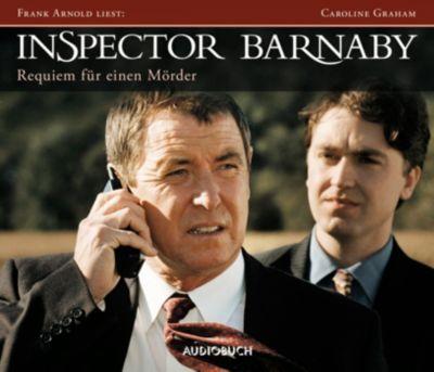 Inspector Barnaby: Requiem für einen Mörder, 6 Audio-CDs, Caroline Graham