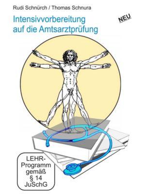 Intensivvorbereitung auf die Amtsarztprüfung, 5 DVDs, Rudi Schnürch, Thomas Schnura