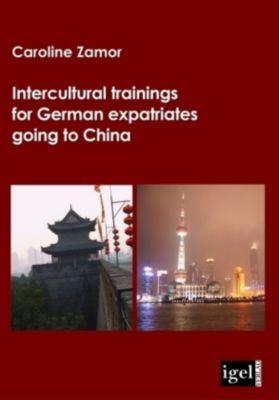 Intercultural trainings for German expatriates going to China, Caroline Zamor