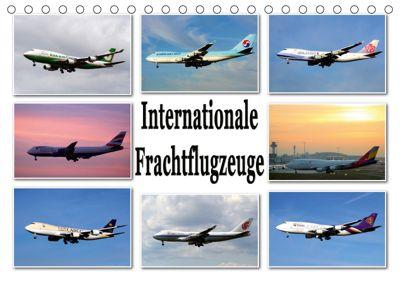 Internationale Frachtflugzeuge (Tischkalender 2018 DIN A5 quer) Dieser erfolgreiche Kalender wurde dieses Jahr mit gleic, Sylvia Schwarz