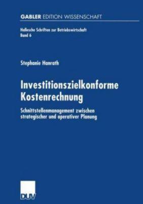 Investitionszielkonforme Kostenrechnung, Stephanie Hanrath