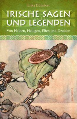 Irische Sagen und Legenden, Erika Dühnfort