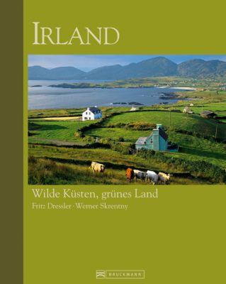 Irland, Fritz Dressler, Werner Skrentny