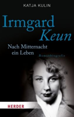 Irmgard Keun, Katja Kulin