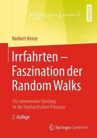 Irrfahrten - Faszination der Random Walks, Norbert Henze