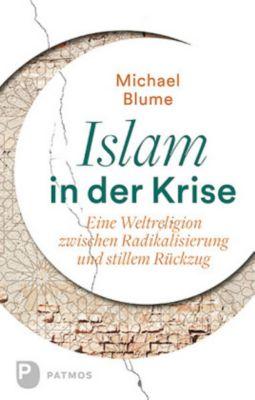 Islam in der Krise, Michael Blume