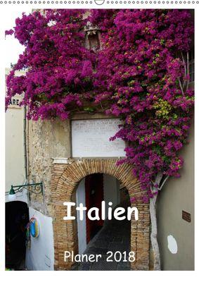 Italien Planer 2018 (Wandkalender 2018 DIN A2 hoch), Anneli Hegerfeld-Reckert