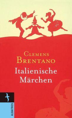 Italienische Märchen, Clemens Brentano