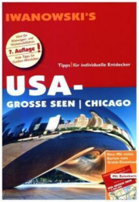 Iwanowski's USA-Große Seen / Chicago Reiseführer, Dirk Kruse-Etzbach, Marita Bromberg