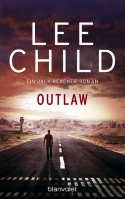 Jack Reacher Band 12: Outlaw, Lee Child