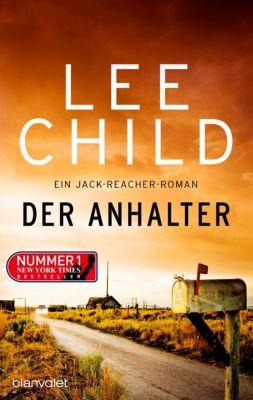 Jack Reacher Band 16: Der Anhalter, Lee Child