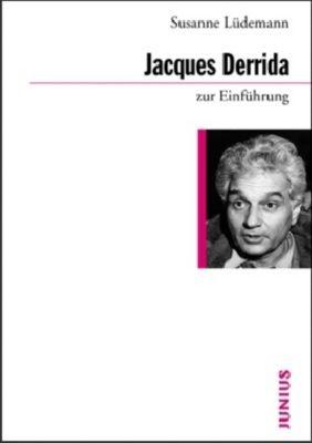 Jacques Derrida zur Einführung, Susanne Lüdemann