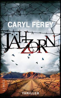 Jähzorn, Caryl Ferey