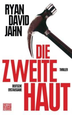 Jahn, R: Die zweite Haut, Ryan David Jahn