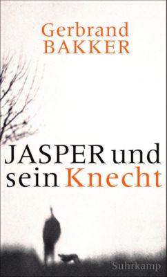 Jasper und sein Knecht, Gerbrand Bakker