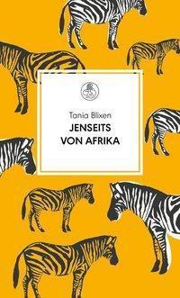 Jenseits von Afrika, Tania Blixen
