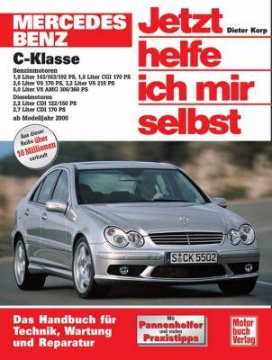 Jetzt helfe ich mir selbst: Bd.245 Mercedes C-Klasse, Dieter Korp
