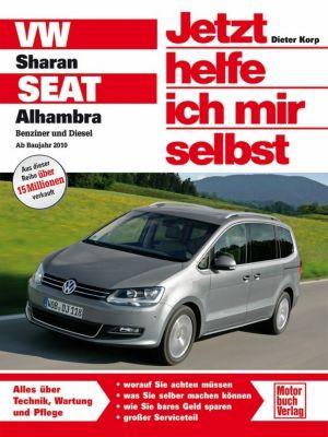 Jetzt helfe ich mir selbst: Bd.292 VW Sharan / Seat Alhambra, Dieter Korp