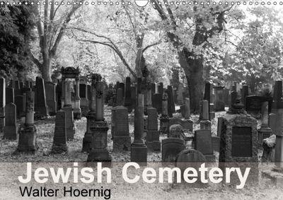 Jewish Cemetery (Wall Calendar 2018 DIN A3 Landscape), Walter Hoernig