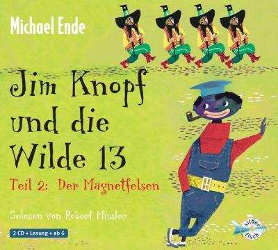 Jim Knopf und die Wilde 13, Audio-CDs: Tl.2 Der Magnetfelsen, 2 Audio-CDs, Michael Ende