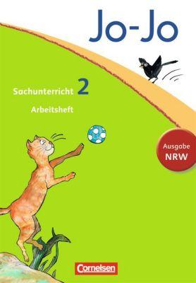 Jo-Jo Sachunterricht, Ausgabe Nordrhein-Westfalen, Neubearbeitung: 2. Schuljahr, Arbeitsheft, Anna Christ, Kristian Keudel, Günter Nordmann, Dagmar Walther