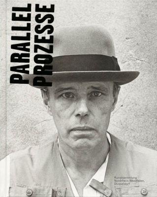 Joseph Beuys - Parallelprozesse