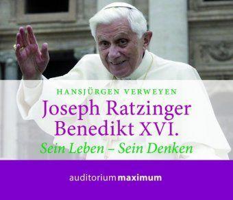 Joseph Ratzinger - Benedikt XVI., 2 Audio-CDs, Hansjürgen Verweyen
