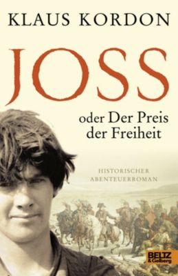 Joss oder Der Preis der Freiheit, Klaus Kordon